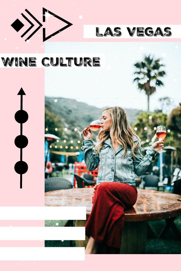 Las Vegas Wine Culture
