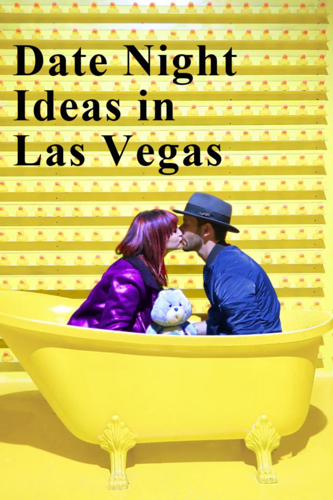 Date Night Ideas Las Vegas