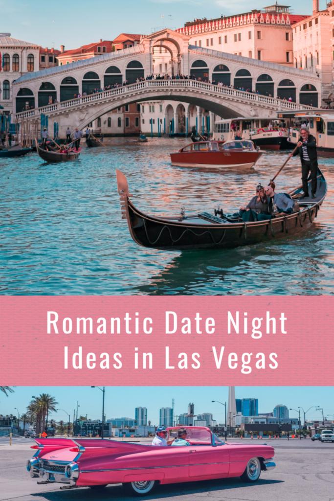 Romantic Date Night Ideas in Las Vegas