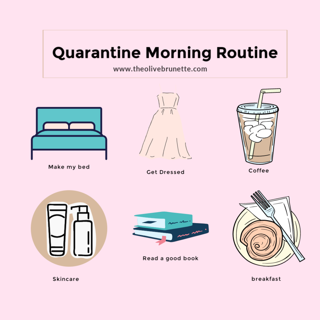 Quarantine Morning Routine