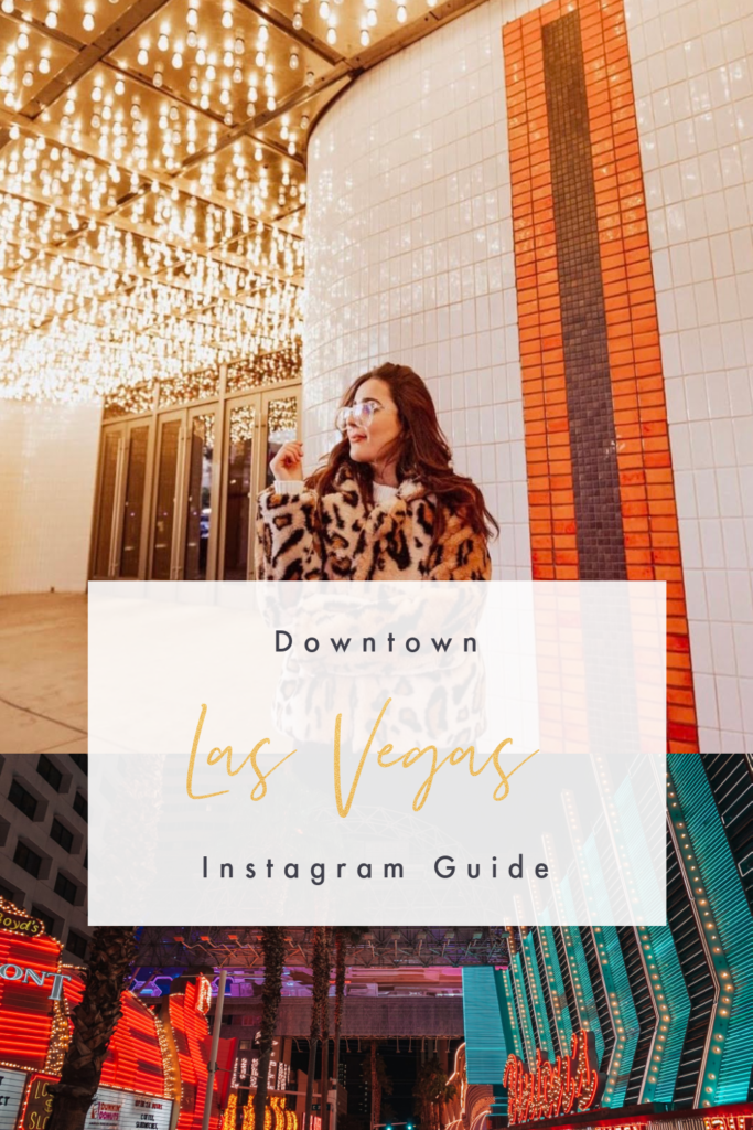 Downtown LV Instagram Guide