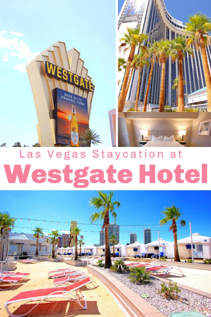 Las Vegas Staycation Westgate